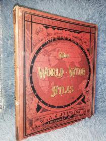 1904年大开本  THE WORLDIWIDE ATLAS OF MODERN GEOGRAPHY 含128副地图  带索引  32X25.5CM