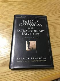 The Four Obsessions of an Extraordinary Executive: A Leadership Fable  CEO的四大迷思