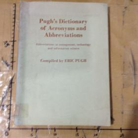 Pughs Dictionary of acronyms and abbreviations: Abbreviations in management, technology and informa