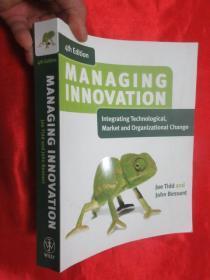 Managing Innovation: Integrating Technological ,       (大16开 ) 【详见图】