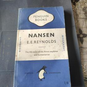 Nansen:The life story of the Arctic Explorer and humanitarian