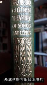 【全皮精装】烫金封面/三面书口刷金/增订版《英诗金库》The Golden Treasure Selectef from the Best Songs and Lyrical Poems In The English Language and Arranged with Notes by Francis T. Palgrave. Revised and enlarged