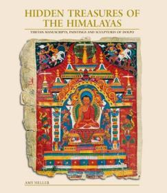 Hidden Treasures Of The Himalayas: Tibetan Manuscripts, Paintings and Sculptures of Dolpo 喜马拉雅隐匿的宝藏——尼泊尔早期多尔普寺院手稿和雕塑研究