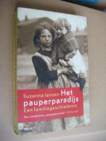 Het pauperparadijs:Een familiegeschiedenis  荷兰语原版20开 插图较多