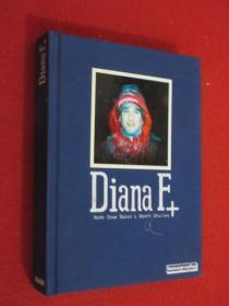 DIANA F + 硬精装 共304页