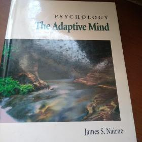 PSYCHOLOGY  THE  ADAPTIVE  MIND