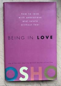 BEING IN LOVE: How to Love with Awareness and Relate Without Fear(16開硬精裝有護封)