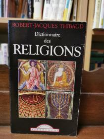 Robert-Jacques Thibaud :Dictionnaire des religions 宗教词典 (社科/宗教神话)法文原版书