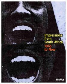 Impressions from South Africa, 1965 to Now: Prints from The Museum of Modern Art