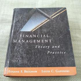 FINANCIAL MANAGEMENT: Theory and Practice(财务管理:理论与实践)精装没勾画