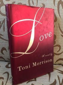 Love by Toni Morrison -- 托尼莫里森《爱》 Knopf 出品 精装毛边大开本