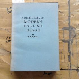 A DICTIONARY OF MODERN ENGLISH USAGE
