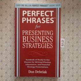 PERFECT PHRASES FOR PRESENTING BUSINESS