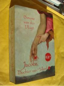 荷兰语原版 Jacoba,Dochter van Holland
