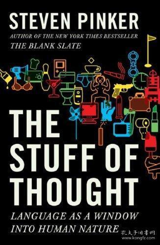 The Stuff of Thought:Language as a Window into Human Nature