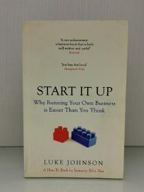 Start It Up :Why Running Your Own Business is Easier Than You Think by Luke Johnson(商业研究)英文原版书