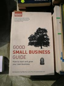 GOODSMALL BUSINESSGUIDEHow to start and grow your own business