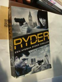 RYDER: EEN AYESHA RYDER THRILLER 荷兰语原版 20开 较重