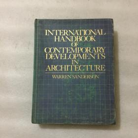 INTERNATIONAL HANDBOOK OF CONTEMPORARY DEVELOPMENTS IN ARCHITECTURE【当代建筑发展国际手册】