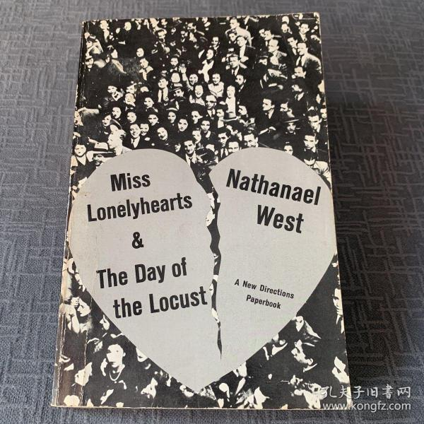Nathanael West :Miss Lonelyhearts & The Day of the Locust