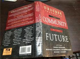 原版英法德意等外文 The Drucker Foundation: The Community of the Future 1998年 小16开硬精装