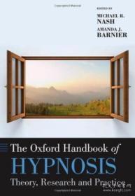 The Oxford Handbook Of Hypnosis (oxford Handbooks)