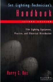 Set Lighting Technicians Handbook: Film Lighting Equipment Practice And Electrical Distribution