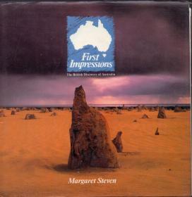 精装本画册(带护封)、英文版:《FIRST IMPRESSIONS :THE BRITISH DISCOVRY OF AUSTRLIA 第一印象:英国发现南极》