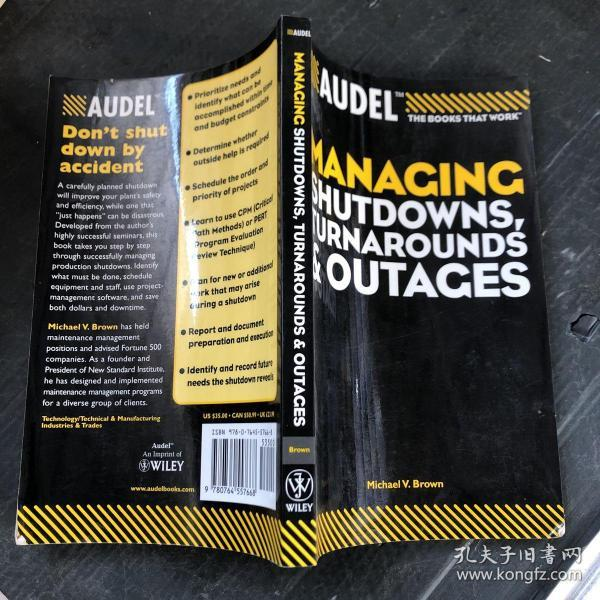 AudelTM Managing Shutdowns, Turnarounds, and Outages[AudelTM 管理停止系统运行、转向与停机]