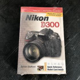 Magic Lantern Guides: Nikon D300