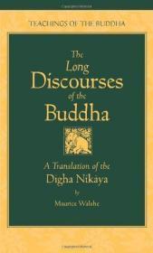 The Long Discourses of the Buddha: A Translation of the Digha Nikaya (The Teachings of the Buddha)