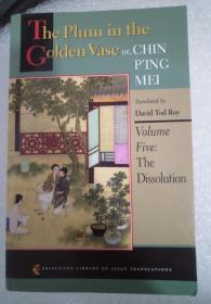 The Plum In The Golden Vase Or, Chin Ping Mei, Volume Five: The Dissolution (princeton Library Of Asian Translations)