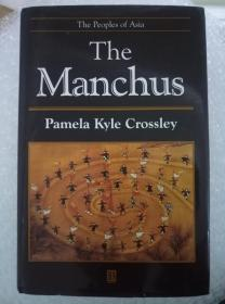 The Manchus (the Peoples Of Asia) (illustrated)