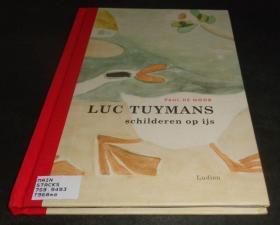 2手荷兰文 Luc Tuymans: schilderen op ijs 吕克·图伊曼斯 21页图 图书馆用书 sed72