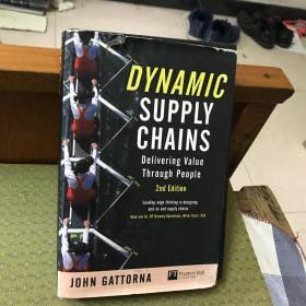 Dynamic Supply Chains: Delivering value through people (Financial Times Series) (2nd Edition) 小16开精装本英文原版书