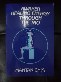 Awaken Healing Energy Through The Tao: The Taoist Secret Of Circulating Internal Power