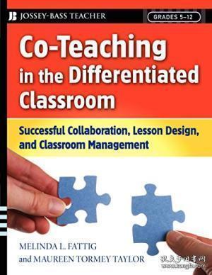 Co-teaching In The Differentiated Classroom: Successful Collaboration Lesson Design And Classroom