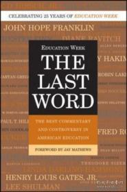 The Last Word: The Best Commentary And Controversy In American Education