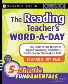 The Reading Teachers Word-a-day: 180 Ready-to-use Lessons To Expand Vocabulary Teach Roots And Pr