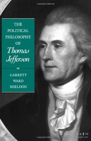 The Political Philosophy Of Thomas Jefferson