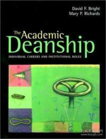 The Academic Deanship: Individual Careers And Institutional Roles