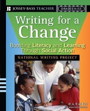 Writing For A Change: Boosting Literacy And Learning Through Social Action