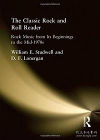 The Classic Rock And Roll Reader: Rock Music From Its Beginnings To The Mid-1970s (haworth Popular C