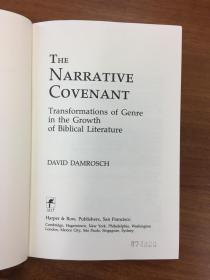 The Narrative Covenant : Transformations of Genre in the Growth of Biblical Literature