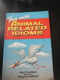 FUN  WITH  ANIMAL  RELATED  IDIOMS