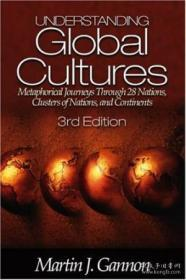 Understanding Global Cultures: Metaphorical Journeys Through 28 Nations Clusters Of Nations And Co