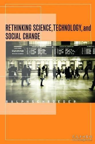 Rethinking Science, Technology, And Social Change