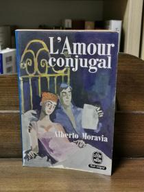 Alberto Moravia : Lamour conjugal (法国近现代文学)法文原版书