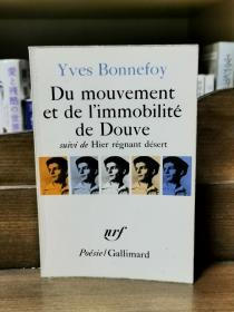 Yves Bonnefoy 伊夫·博纳富瓦  : du mouvement et de limmobilite de douve (诗歌) 法文原版书