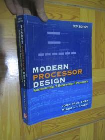 Modern Processor Design: Fundamentals of Superscalar Processors (BETA EDITION)    大16开